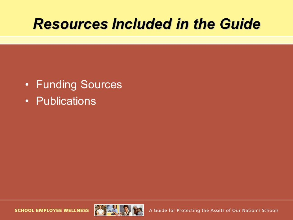 Resources Included in the Guide Funding Sources Publications