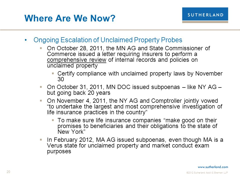 ©2012 Sutherland Asbill & Brennan LLP 20 Where Are We Now.