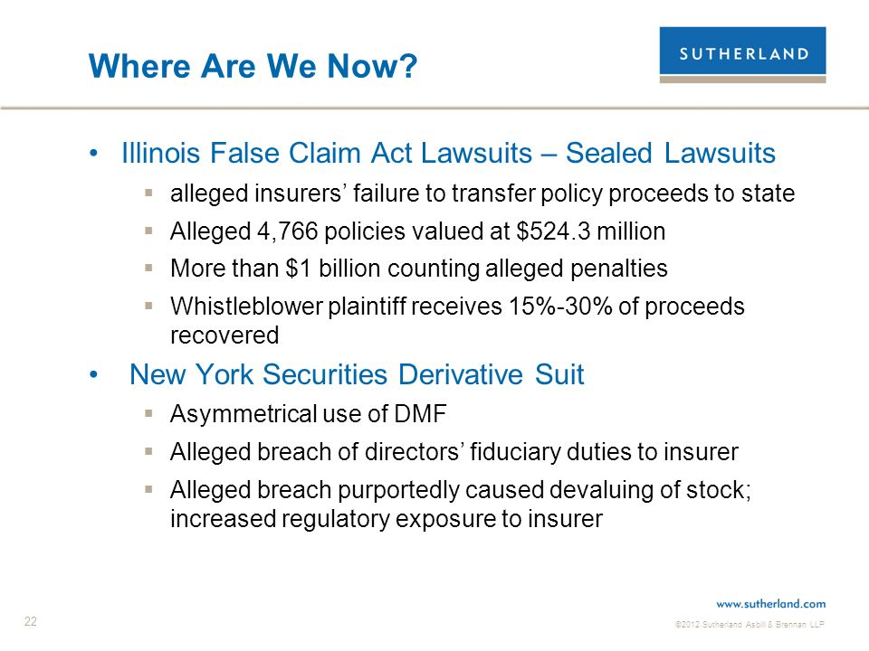 ©2012 Sutherland Asbill & Brennan LLP 22 Where Are We Now.