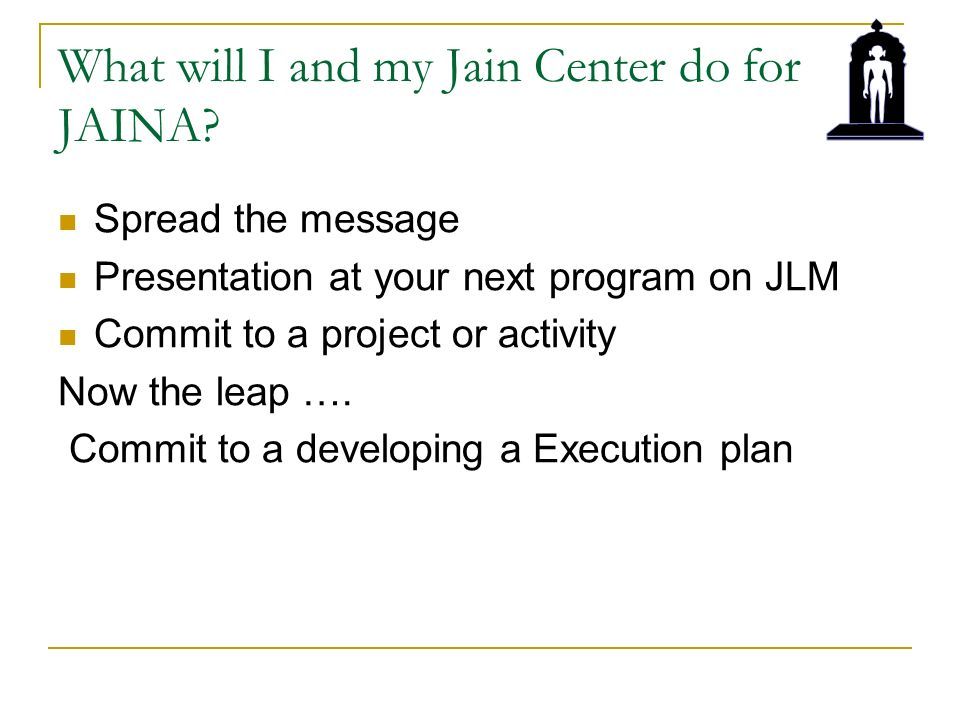 What will I and my Jain Center do for JAINA.