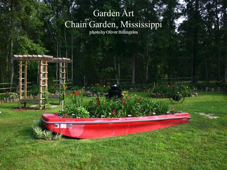 Garden Art Chain Garden, Mississippi photo by Oliver Billingslea
