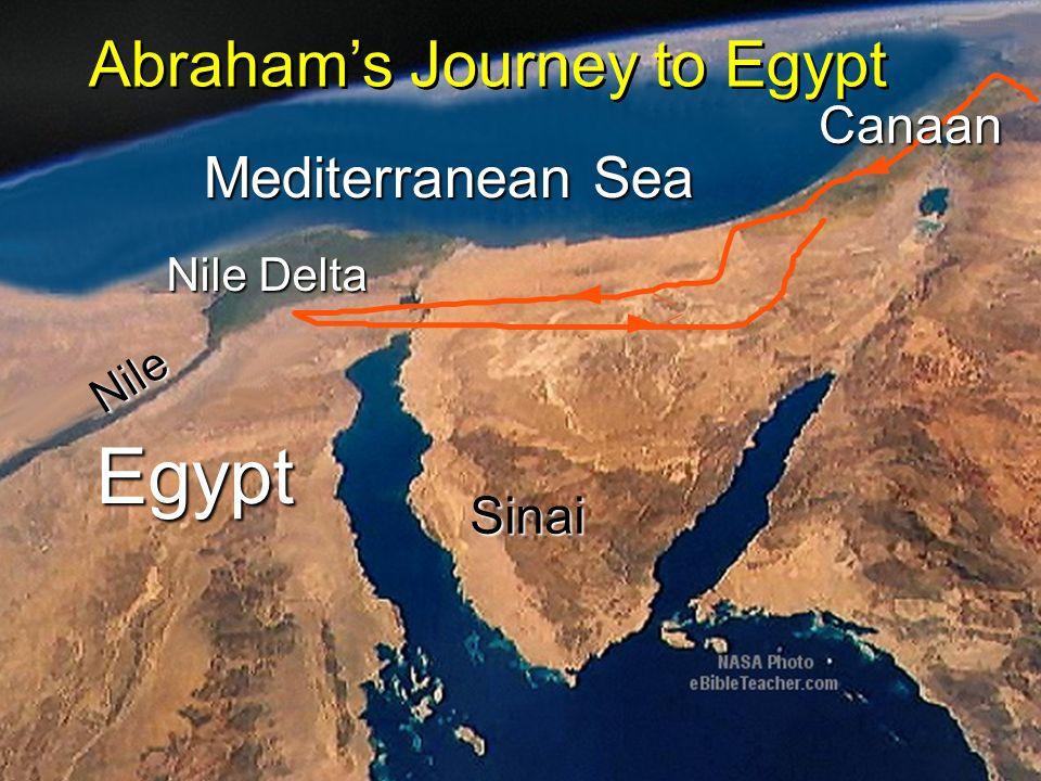 Egypt Nile Nile Delta Mediterranean Sea Sinai Canaan Abrahams Journey to Egypt