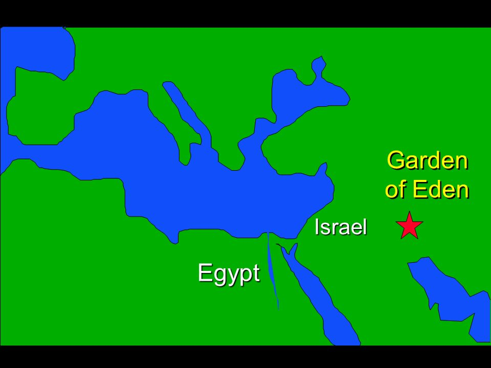 Egypt Israel Garden of Eden Garden of Eden