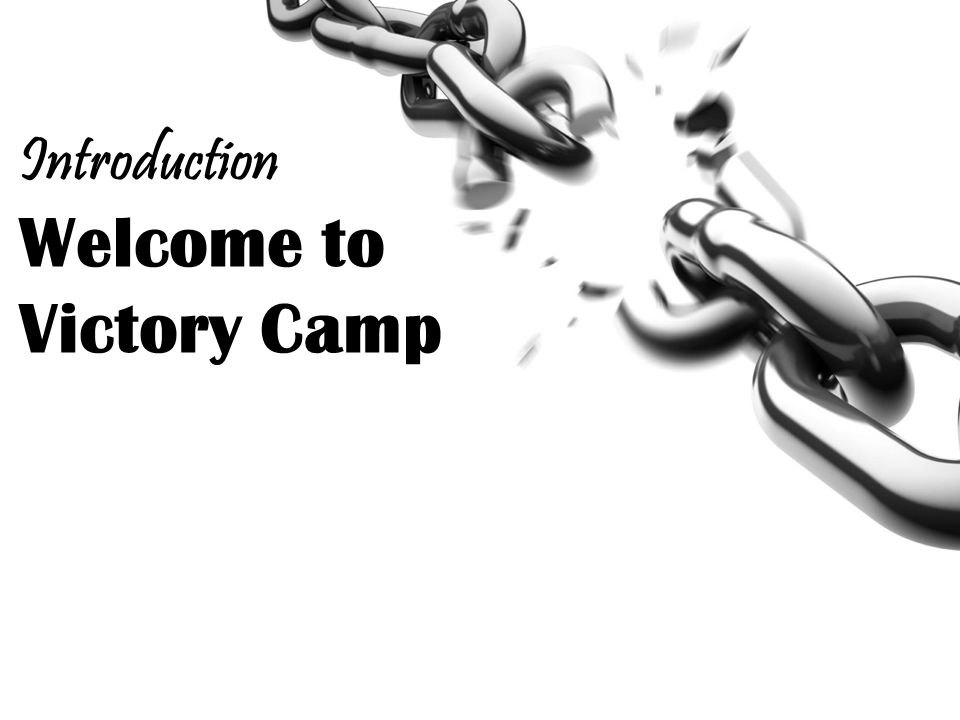 Welcome to Victory Camp Introduction