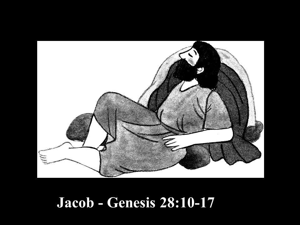 Jacob - Genesis 28:10-17