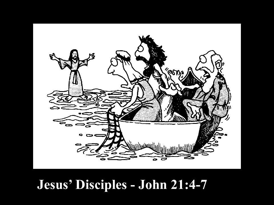 Jesus Disciples - John 21:4-7
