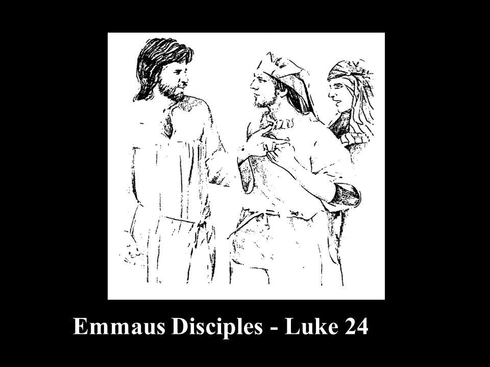 Emmaus Disciples - Luke 24