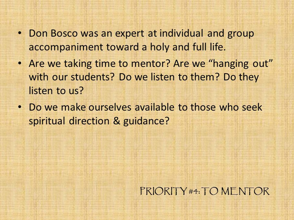 Don Bosco was an expert at individual and group accompaniment toward a holy and full life.