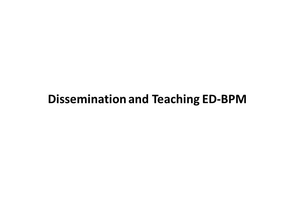 Dissemination and Teaching ED-BPM