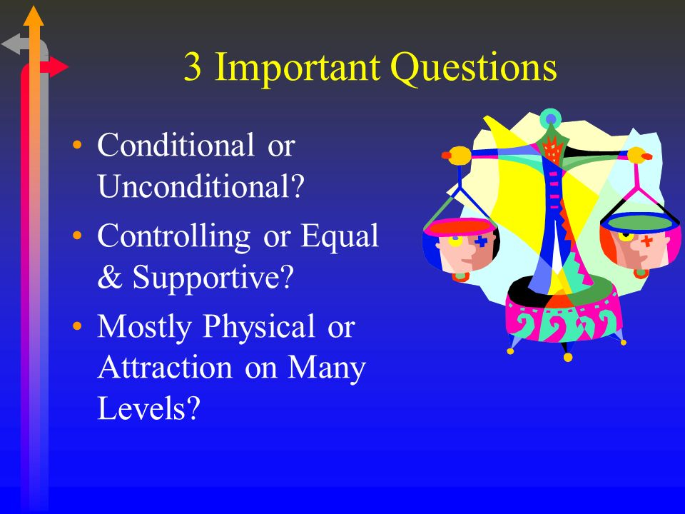 3 Important Questions Conditional or Unconditional.