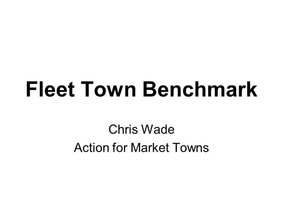 Fleet Town Benchmark Chris Wade Action for Market Towns