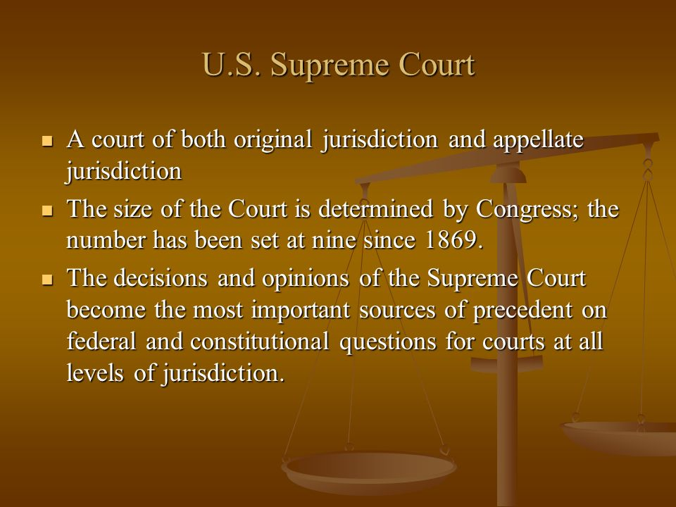 U.S. Supreme Court A court of both original jurisdiction and appellate jurisdiction A court of both original jurisdiction and appellate jurisdiction T