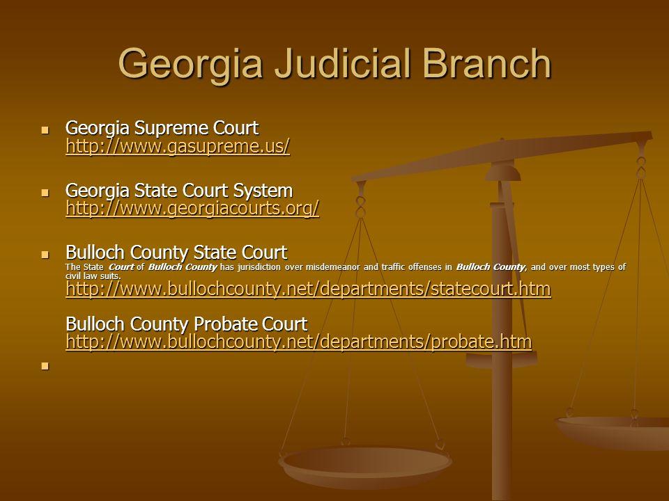 Georgia Judicial Branch Georgia Supreme Court http://www.gasupreme.us/ Georgia Supreme Court http://www.gasupreme.us/ http://www.gasupreme.us/ Georgia