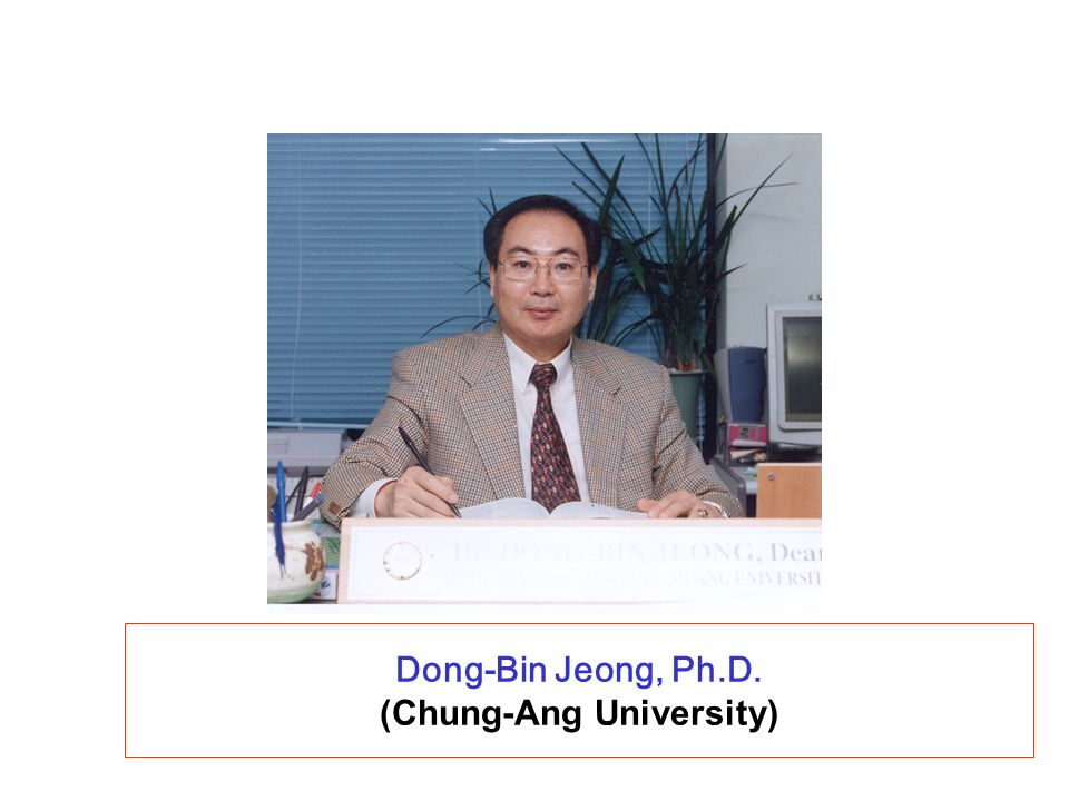 Dong-Bin Jeong, Ph.D. (Chung-Ang University)