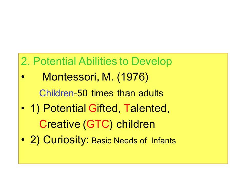 2. Potential Abilities to Develop Montessori, M.