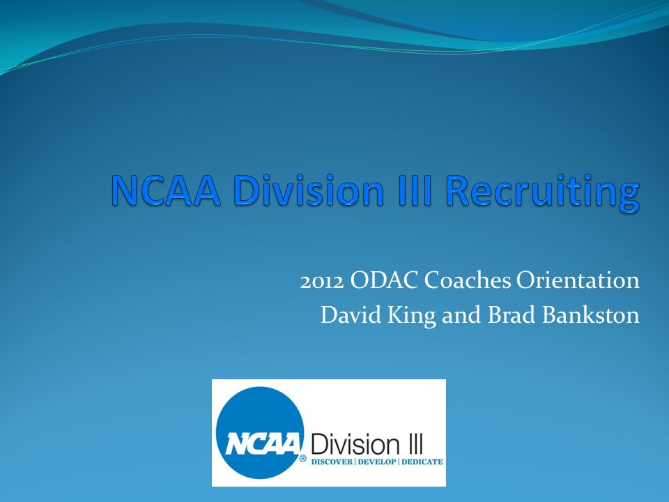 2012 ODAC Coaches Orientation David King and Brad Bankston