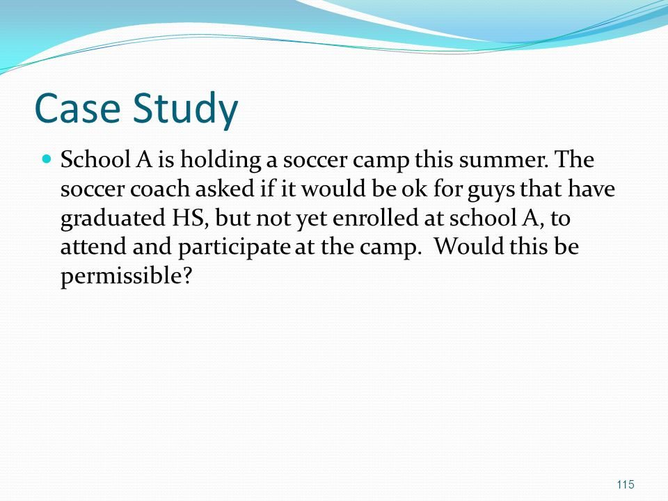 Case Study School A is holding a soccer camp this summer.