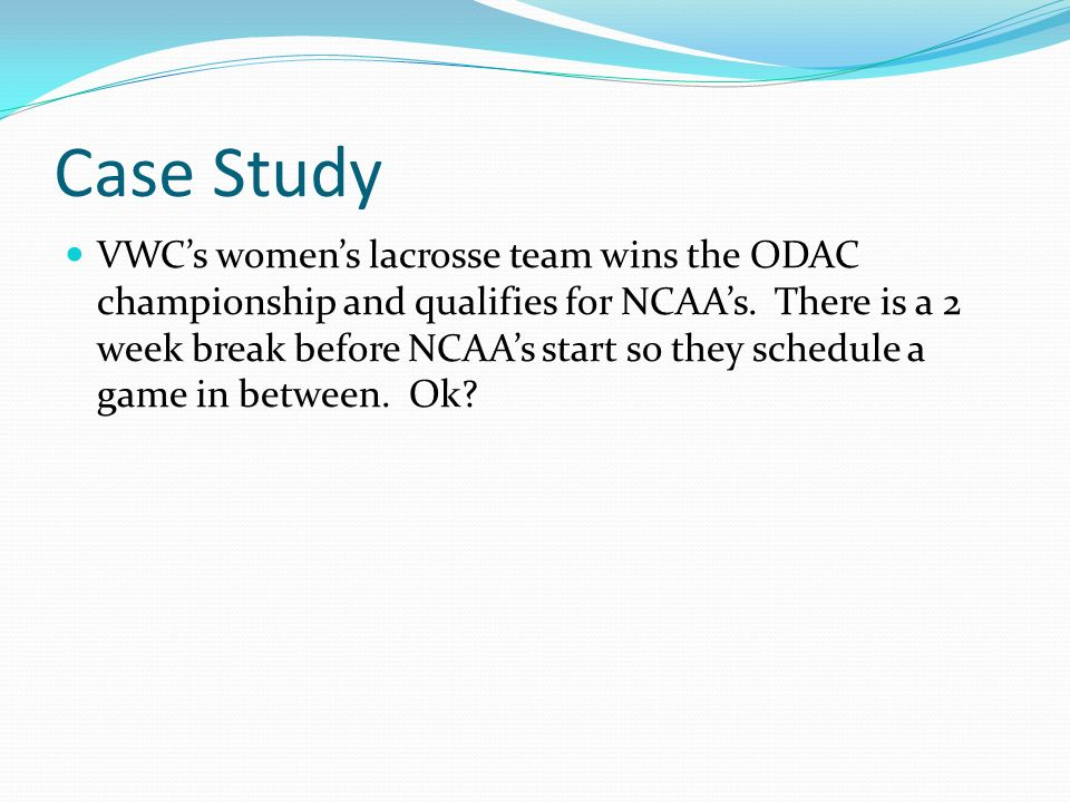 Case Study VWCs womens lacrosse team wins the ODAC championship and qualifies for NCAAs.