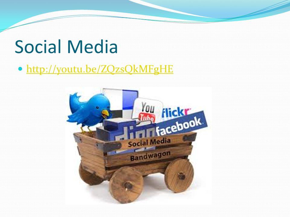 Social Media http://youtu.be/ZQzsQkMFgHE