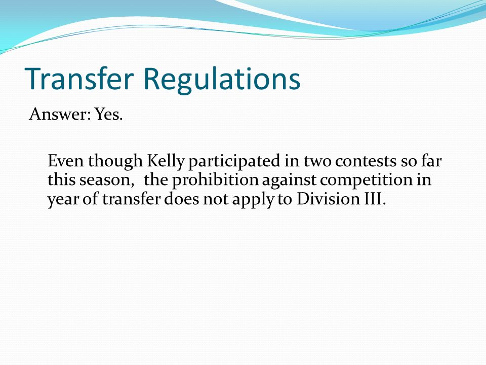 Transfer Regulations Answer: Yes.