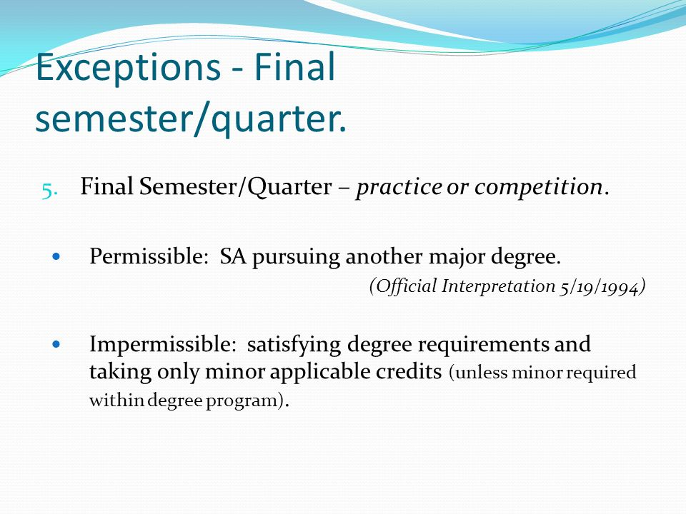5. Final Semester/Quarter – practice or competition.