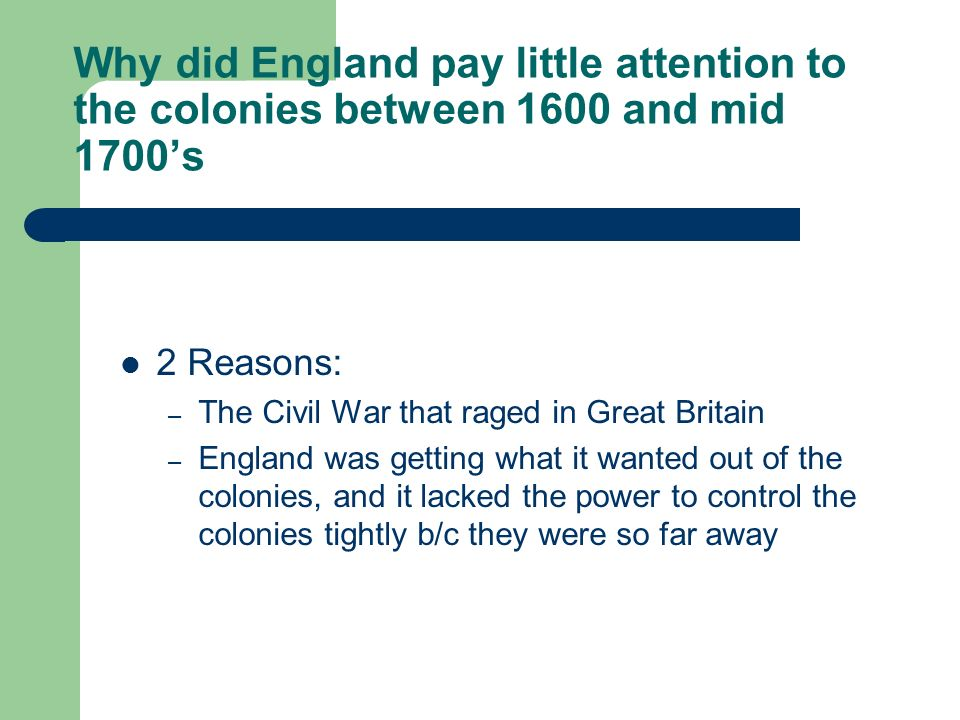 Why did England prize their colonies.