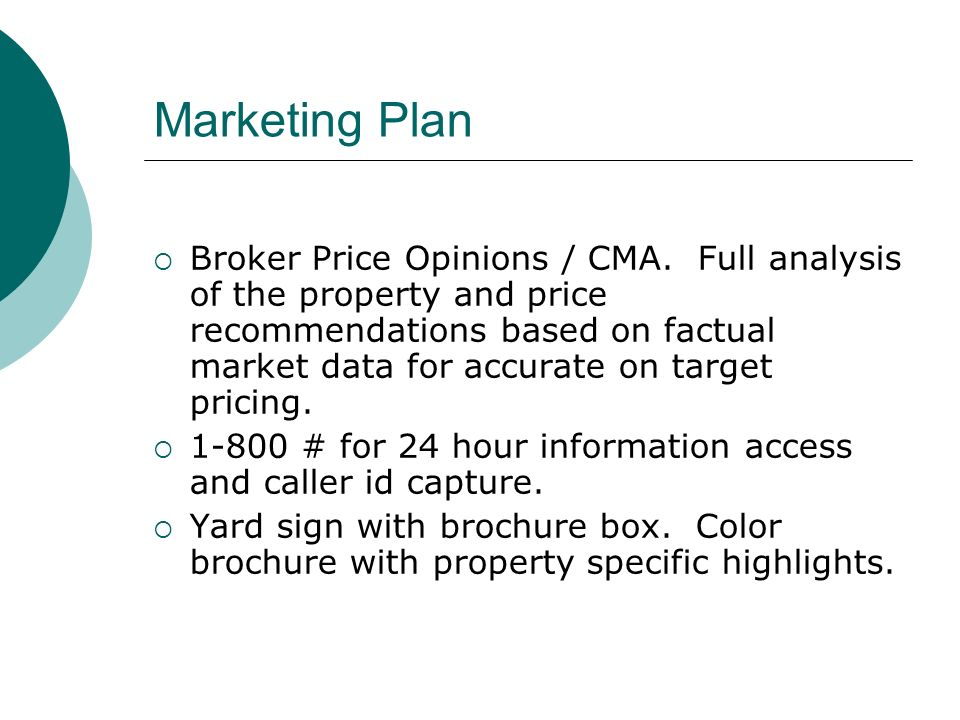 Marketing Plan Broker Price Opinions / CMA.