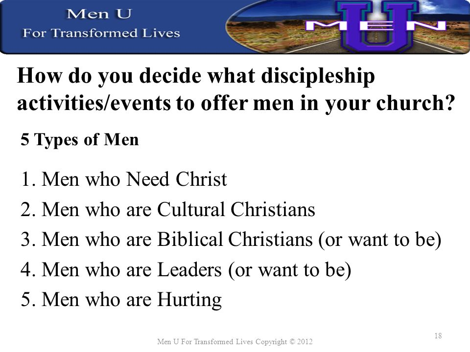 How do you decide what discipleship activities/events to offer men in your church.