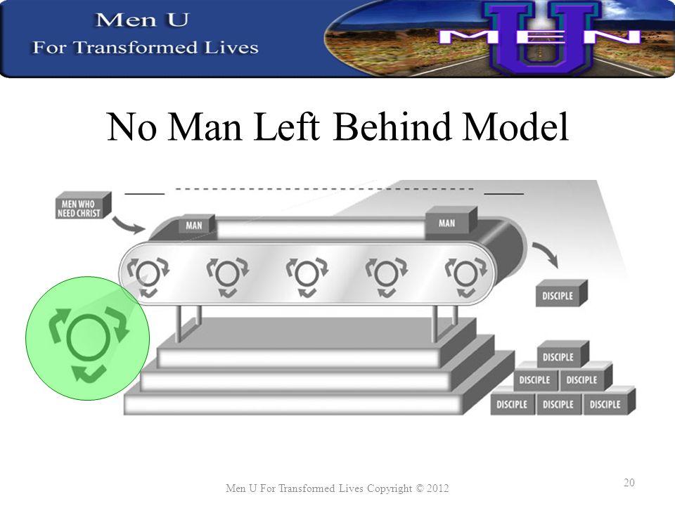 No Man Left Behind Model Men U For Transformed Lives Copyright © 2012 20