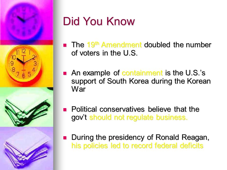 Did You Know The 19 th Amendment doubled the number of voters in the U.S.