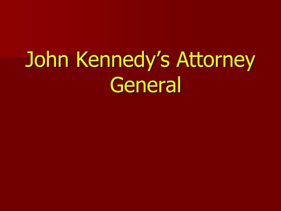John Kennedys Attorney General