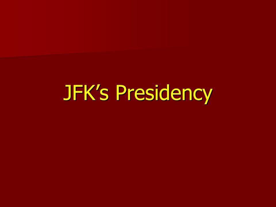 JFKs Presidency