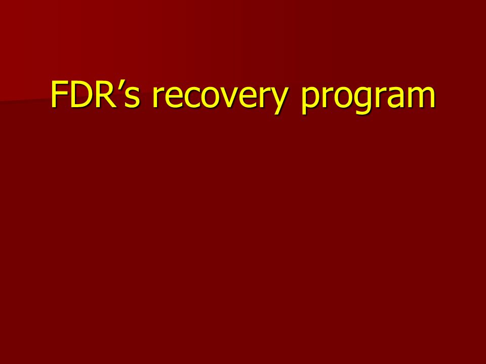 FDRs recovery program