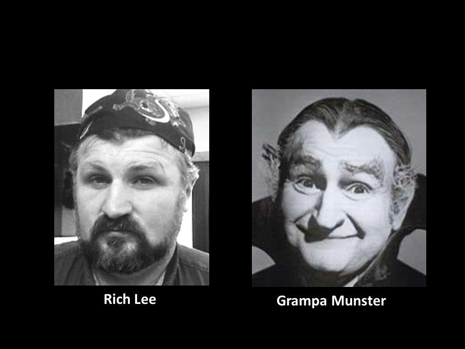 Grampa Munster Rich Lee