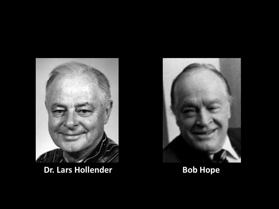 Bob HopeDr. Lars Hollender