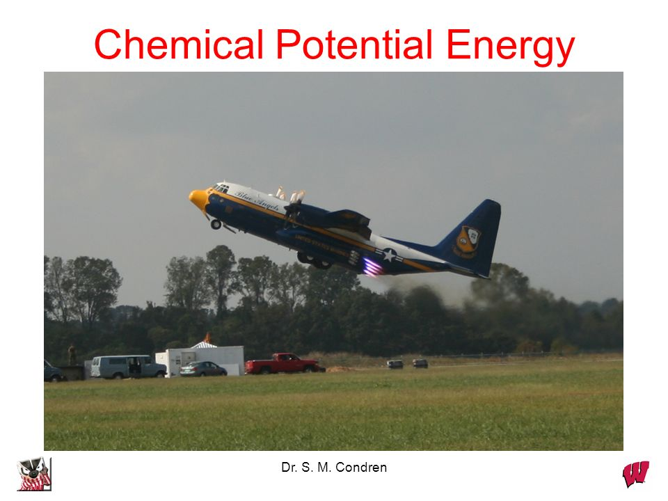 Dr. S. M. Condren Chemical Potential Energy