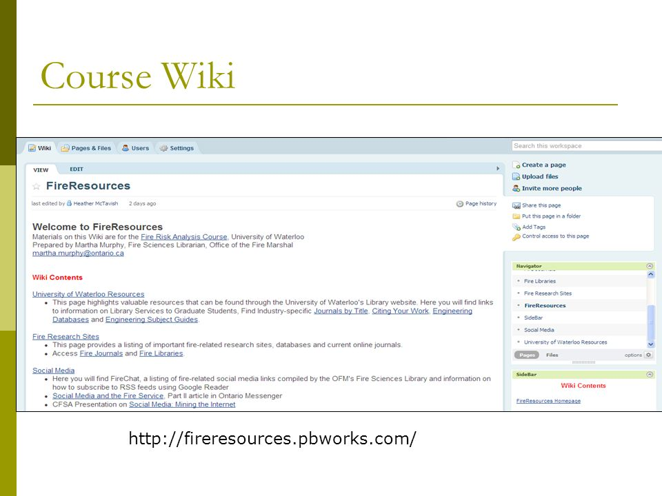 Course Wiki http://fireresources.pbworks.com/