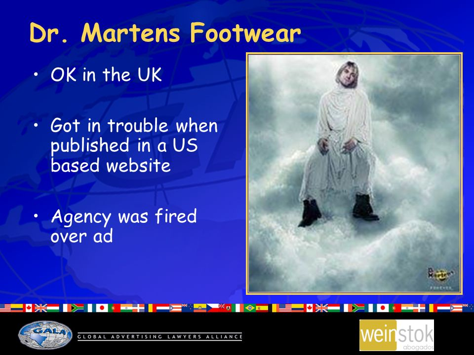 Dr. Martens Footwear OK in the UK Got in trouble when published in a US based website Agency was fired over ad