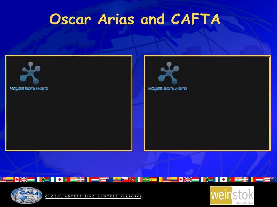 Oscar Arias and CAFTA