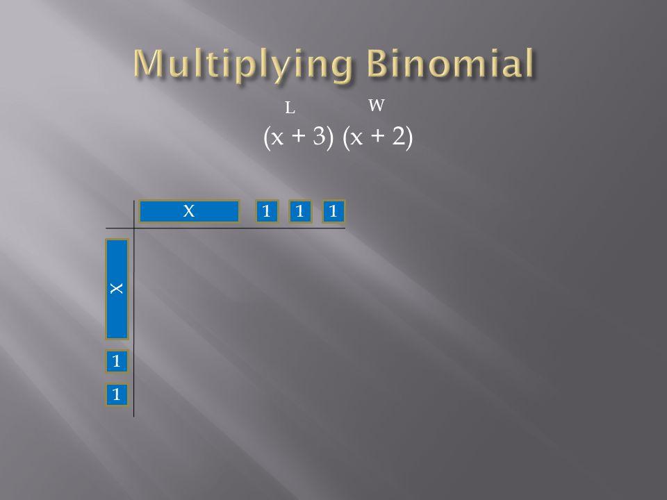 (x + 3) (x + 2) X111 1 X 1 L W