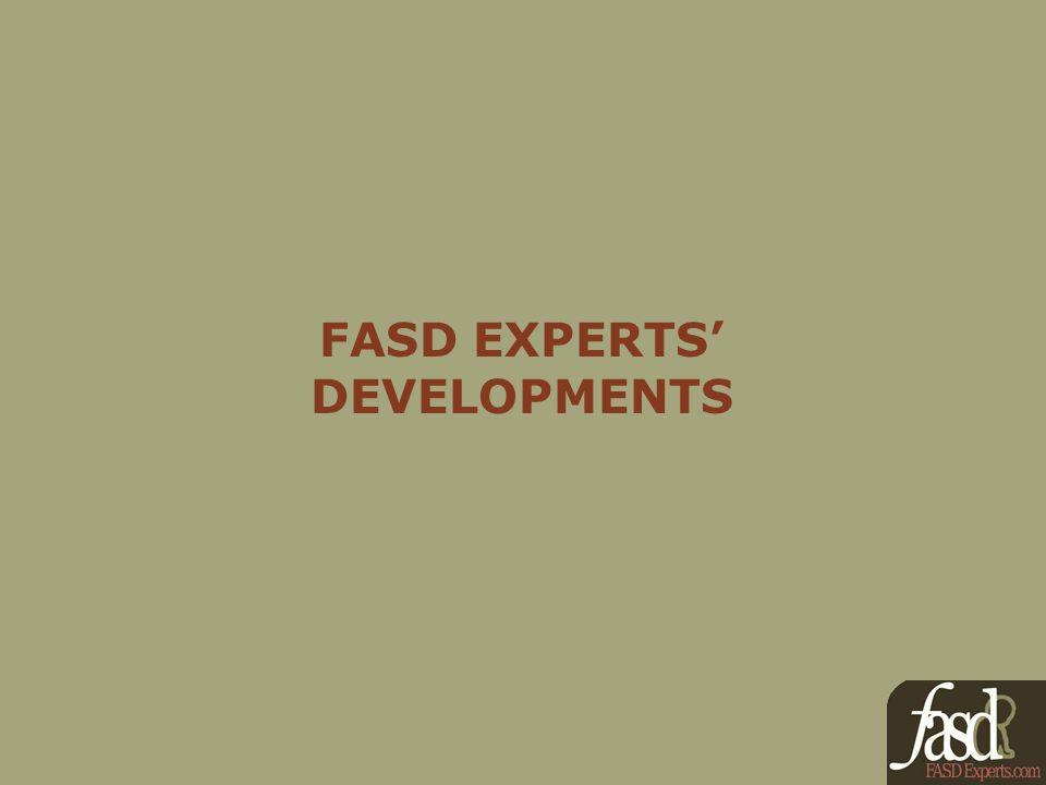 FASD EXPERTS DEVELOPMENTS