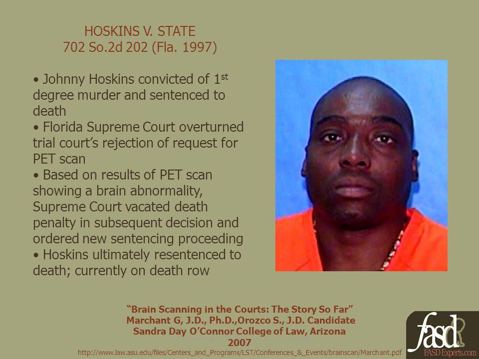 HOSKINS V. STATE 702 So.2d 202 (Fla.