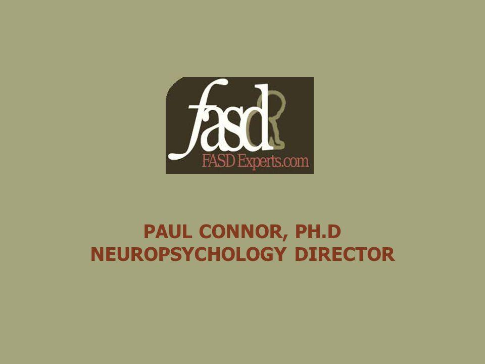 PAUL CONNOR, PH.D NEUROPSYCHOLOGY DIRECTOR