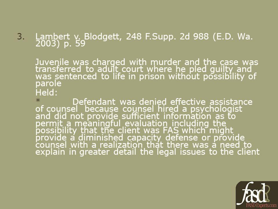 3.Lambert v. Blodgett, 248 F.Supp. 2d 988 (E.D. Wa.
