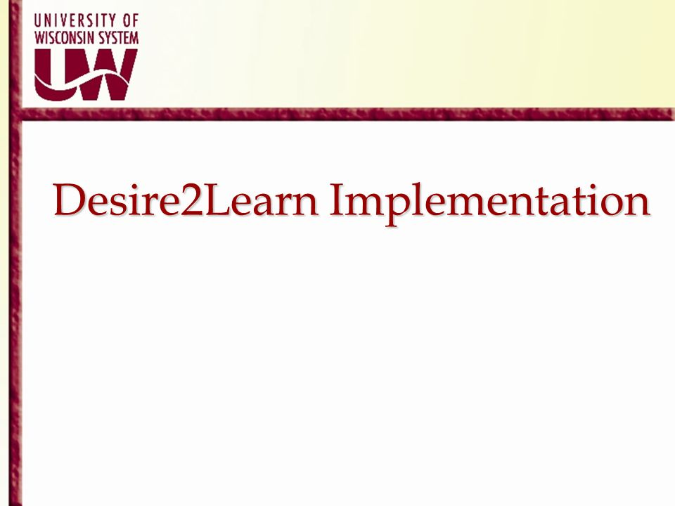 Desire2Learn Implementation
