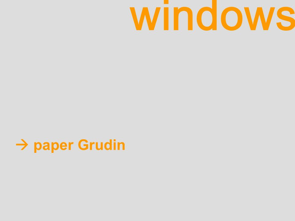 windows paper Grudin