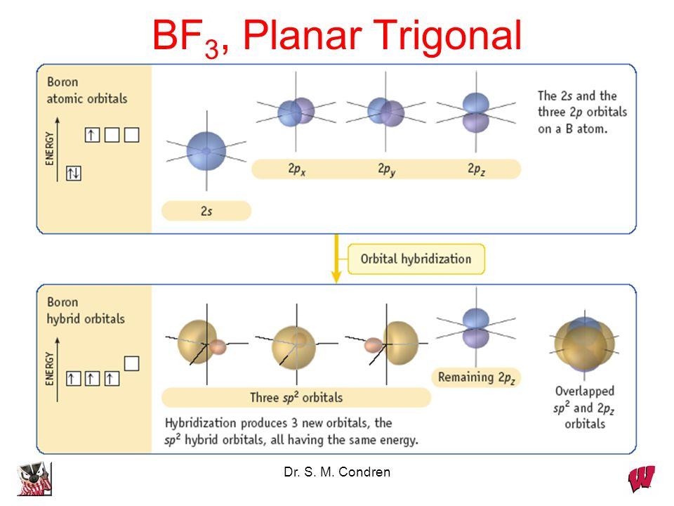 Dr. S. M. Condren BF 3, Planar Trigonal