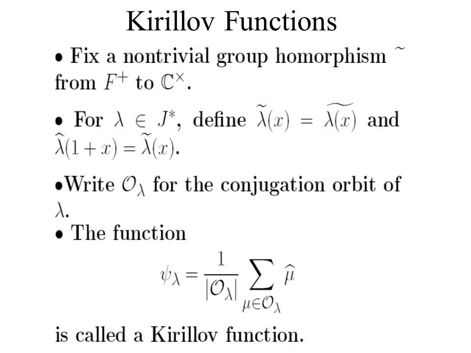 Kirillov Functions