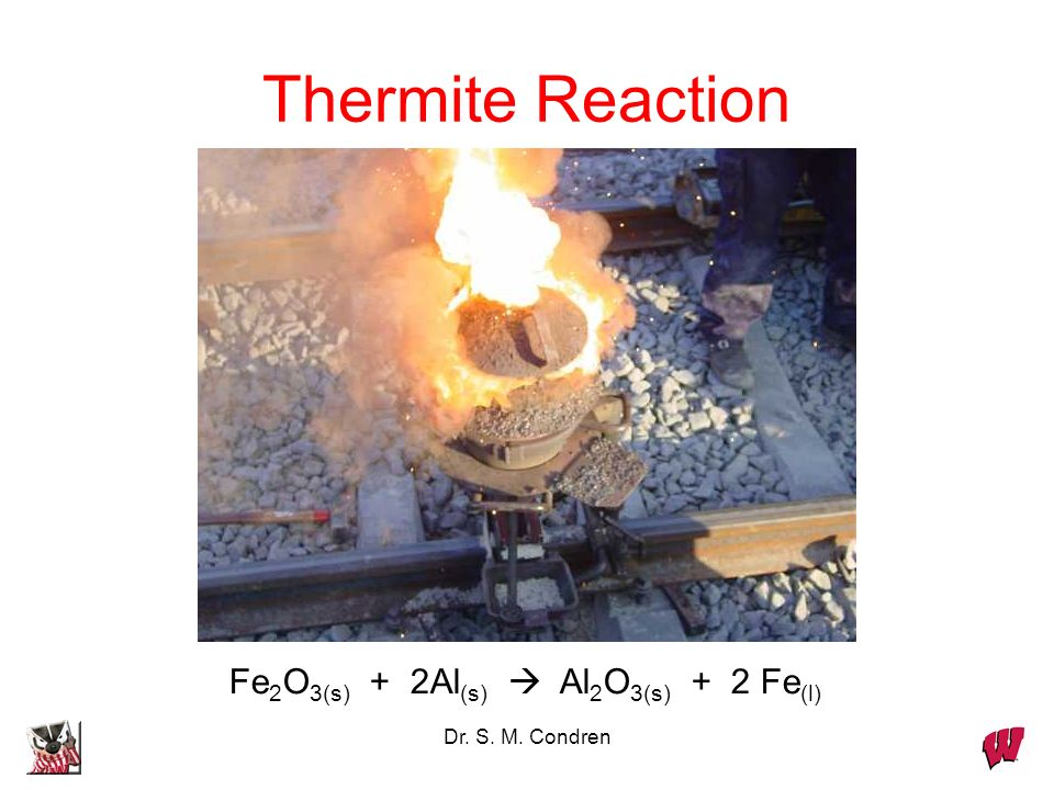 Dr. S. M. Condren Thermite Reaction