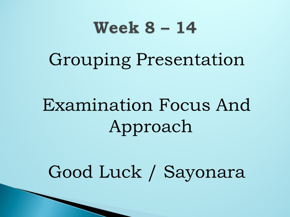 Grouping Presentation Examination Focus And Approach Good Luck / Sayonara